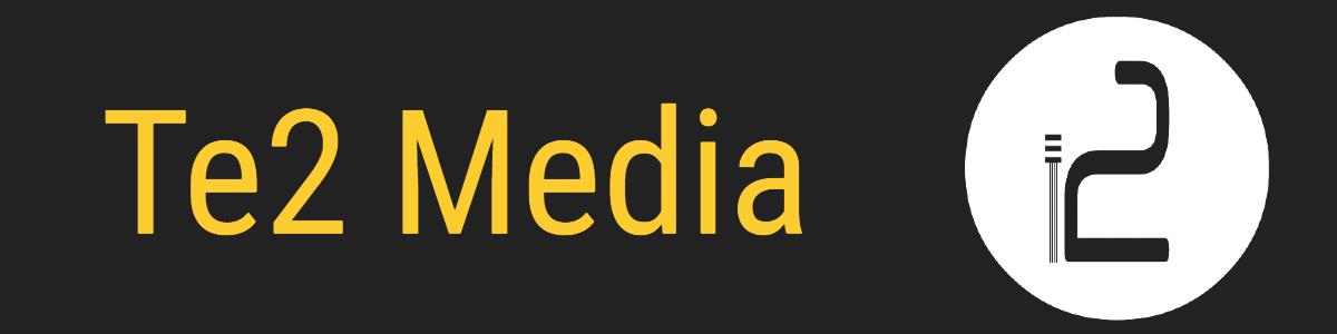 Te2 Media